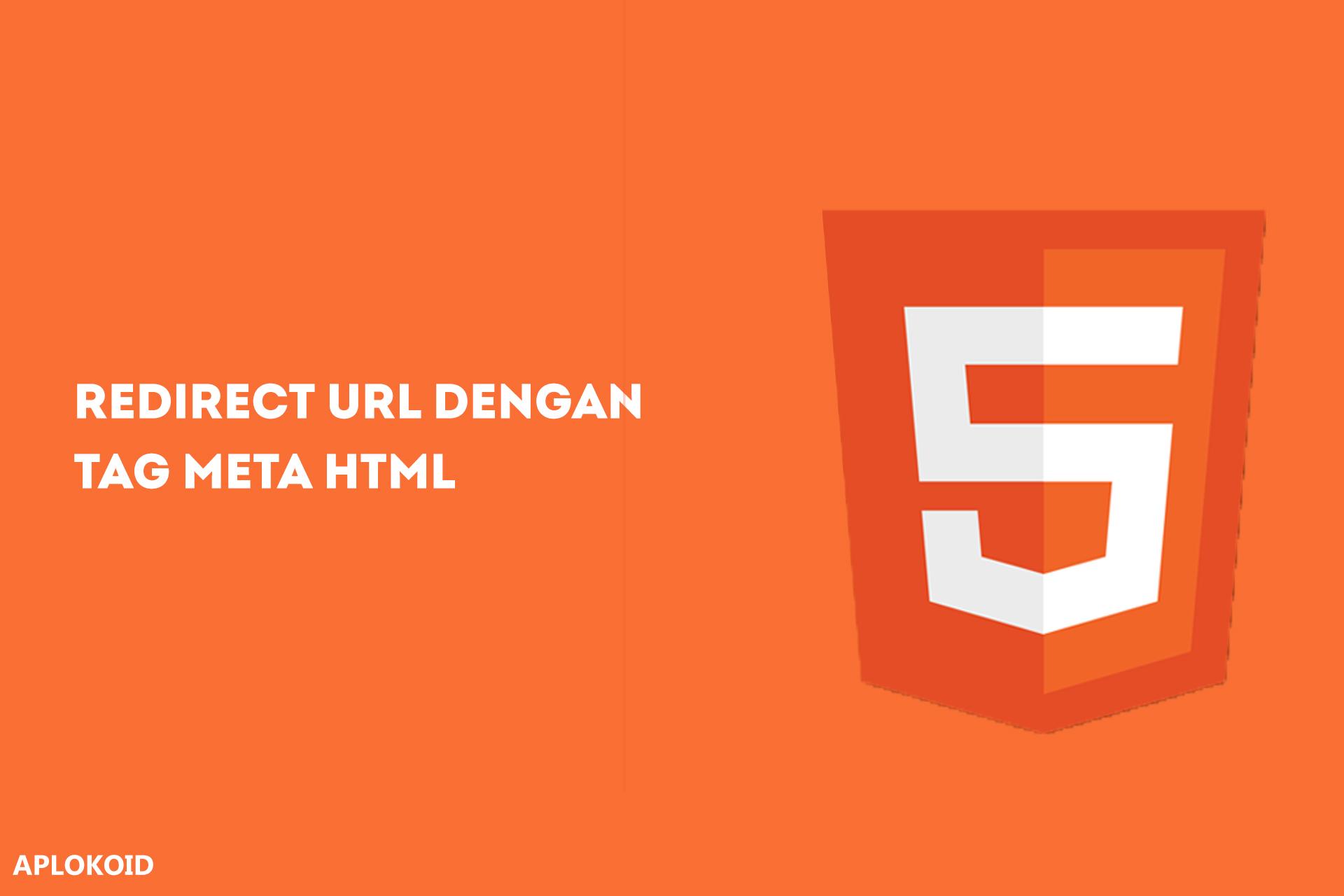 Cara Redirect URL Menggunakan Tag Meta pada HTML