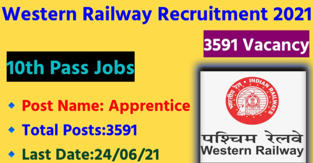 Western Railway Recruitment 2021 : Apply For 3591 Apprentice Recruitment 2021