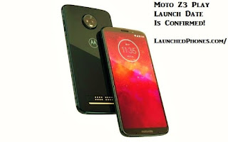 is confirmed for the USA too other countries Moto Z3 Play Launch engagement confirmed for the USA too Bharat
