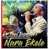 Dr Pastor Paul Enenche - Nara Ekele Lyrics and Meaning Ft. Osinachi Nwachukwu