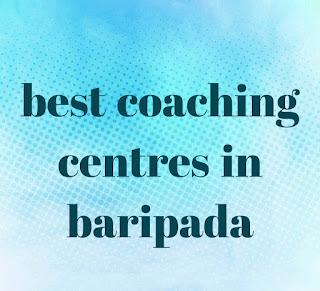 Best coaching centres in baripada