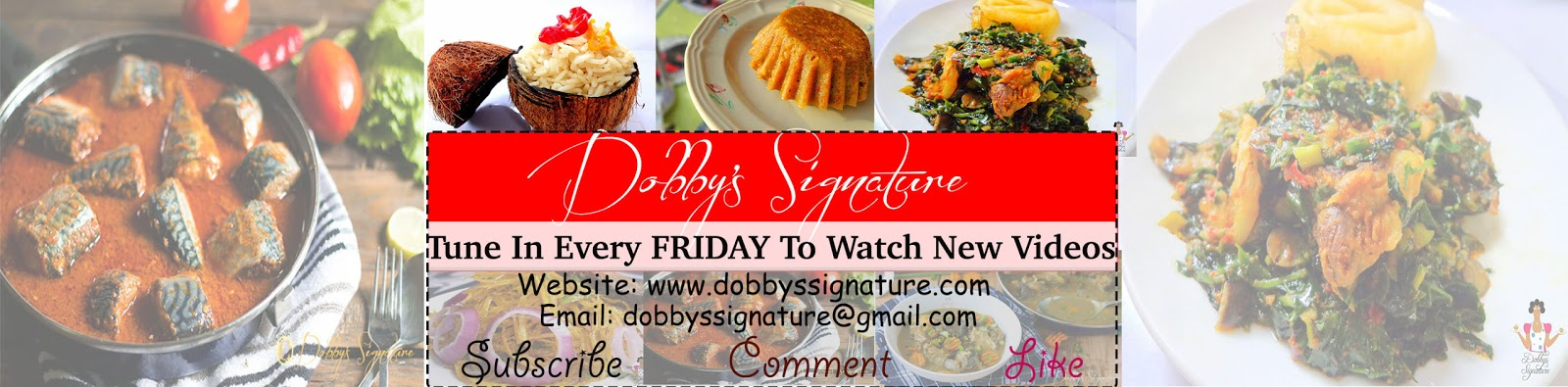 Dobbys signature nigerian food blog i nigerian food recipes i welcome to my video page here youd find new video uploads from my channel dobbys signature tv if you cant play the video on this site you can watch forumfinder Images