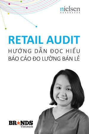 Retail Audit: Hướng dẫn đọc hiểu Báo cáo Đo lường Bán lẻ