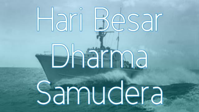 Sejarah Hari Dharma Samudera Setiap 15 Januari