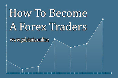 how to become a forex traders