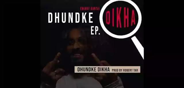 DHUNDKE DIKHA LYRICS – EMIWAY | NewLyricsMedia.Com