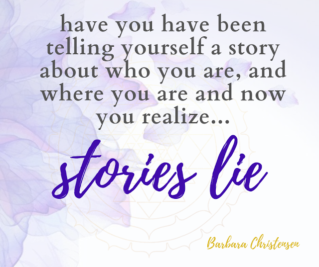 Stories Lie, But You Can Change Every Story!