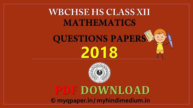 HS MATHEMATICS Question Paper 2018
