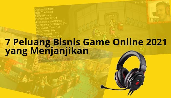 peluang bisnis game online 2021