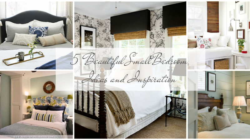 5 Beautiful Small Bedroom Ideas and Inspiration
