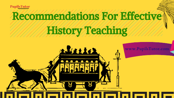 How To Teach History Effectively? | Why History Teacher Important And What Makes A History Book Good? | How Can We Make History Teaching Interesting?