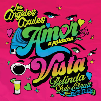 LOS ANGELES AZULES FT BELINDA FT LALO EBRATT - AMOR A PRIMERA VISTA