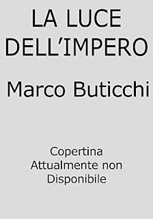 La Luce Dell'Impero Di Marco Buticchi PDF
