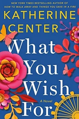 What you wish for novel by Katherine Center pdf download