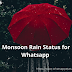 Monsoon Rain Status for Whatsapp Short Lines | Rain Whatsapp status