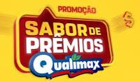Promoção Sabor de Prêmios Qualimax sabordepremiosqualimax.com.br
