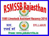 RSMSSB Rajasthan 1585 Livestock Assistant Recruitment 2016 Apply
