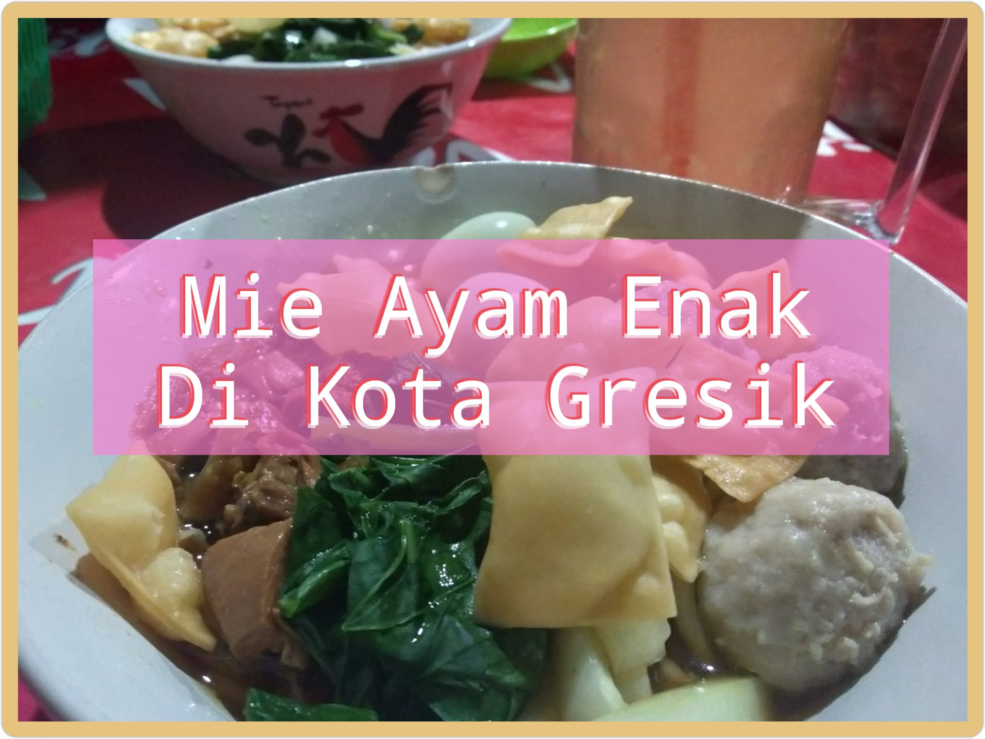 Mie Ayam enak dan murah