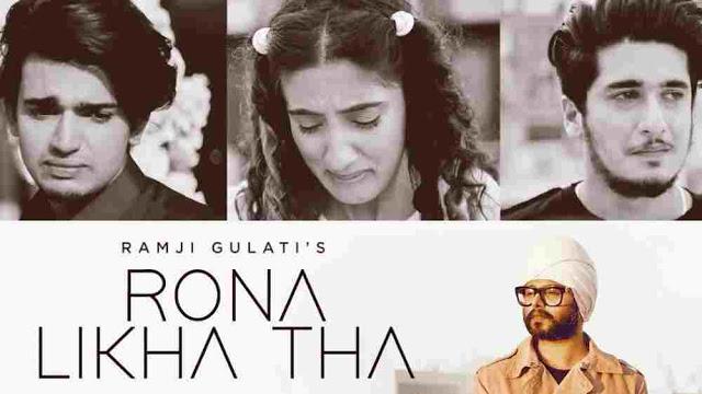 Rona Likha Tha Lyrics in English - Ramji Gulati | Vishal, Sameeksha, Bhavin, rona likha tha lyrics