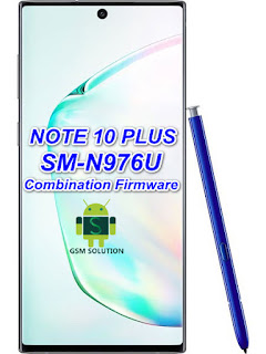 Samsung Note 10Plus SM-N976U Combination FirmwareStockromFlashfile Download