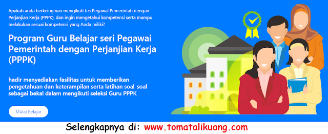 jadwal persyaratan pendaftaran program guru belajar seri pppk p3k tahun 2021; tomatalikuang.com