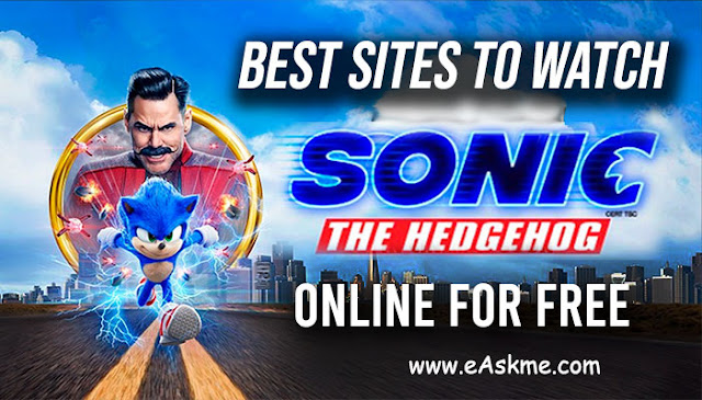 Best Sites to Watch Sonic the Hedgehog Online for Free: eAskme