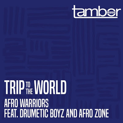 Afro Warriors ft. Drumetic Boyz & AfroZone - Trip To The World (Original Mix) Download Mp3,Baixar Mp3, 2020, Download Grátis