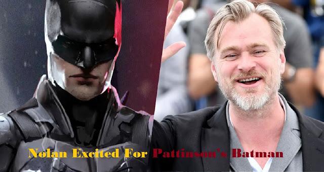Nolan Excited For Pattinson's Batman