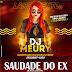 Dj Méury A Musa Das Produções - Saudade do Ex 2019 (Exclusiva)