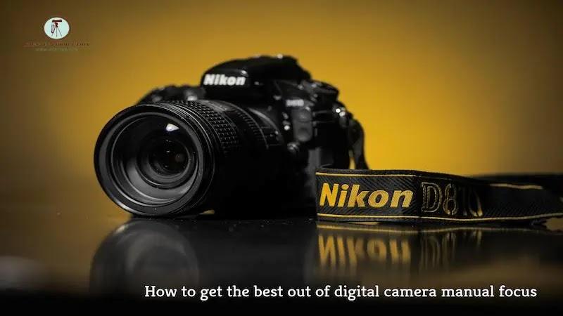 كيفية الحصول على أفضل النتائج من التركيز اليدوي للكاميرا الرقمية