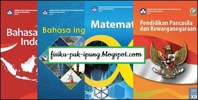 Buku Kelas 12 Kurikulum 2013 Revisi 2018 SMA/MA