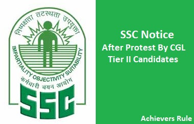 SSC Notice After Protest By CGL Tier – II Candidates