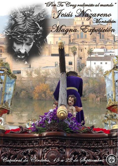 """Cartel de la Hermandad de Jesús Nazareno de Montalbán de Córdoba para exposición Magna """"Por tu Cruz Redimiste al Mundo"""""""