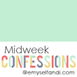 Midweek Confessions Link-Up: What I Haven't Done This Week
