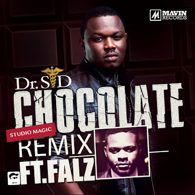 Dr sid ft falz - Chocolate rmx image