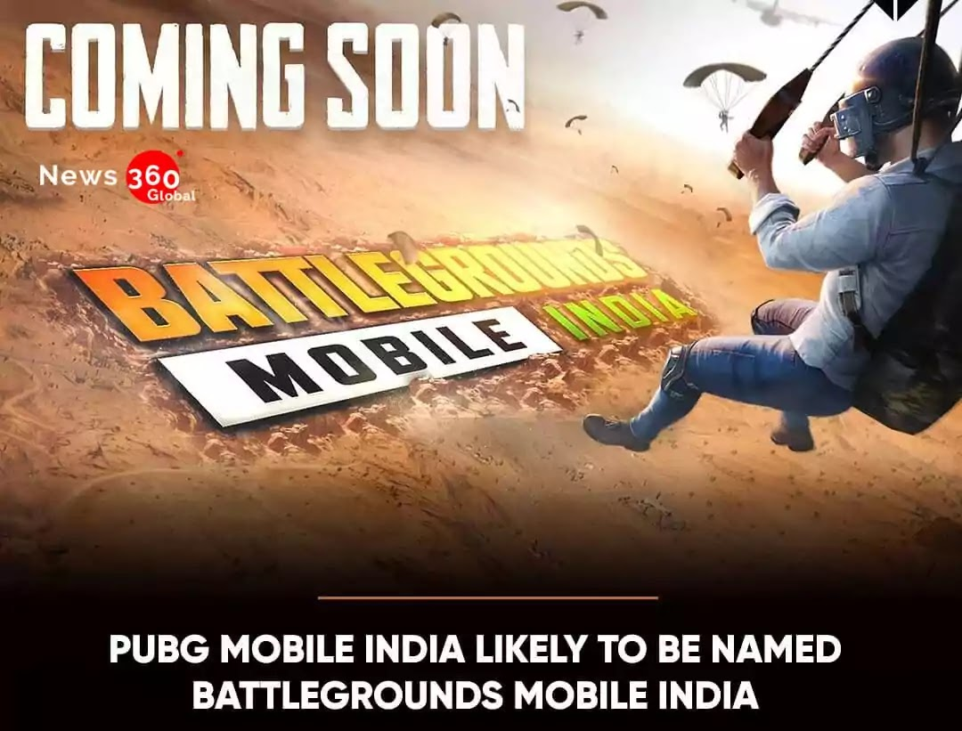PUBG Mobile Will be launched as 'Battlegrounds Mobile India' insted of 'PUBG Mobile India', Check details