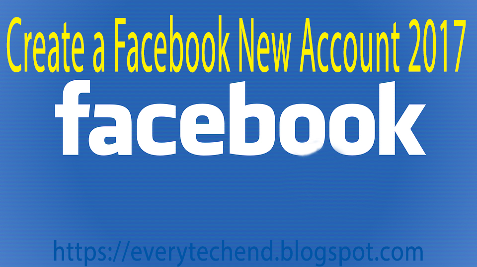How to Create Facebook Account 2017||Create a Facebook account.
