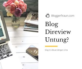 Manfaat besar sebuah blog direview