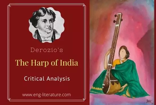 """Derozio's """"The Harp of India"""" : Critical Analysis or As a Patriotic Poem"""