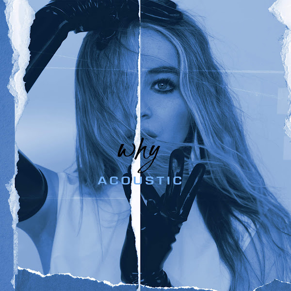 Sabrina Carpenter - Why (Acoustic) - Single Cover