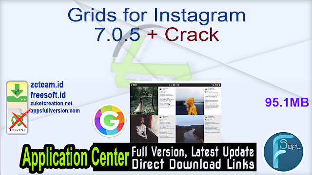 Grids for Instagram 7.0.5 + Crack_ ZcTeam.id