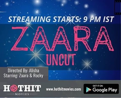 Zaara Uncut web series