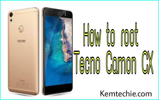 Grant root access to Tecno Camon CX and install twrp recovery