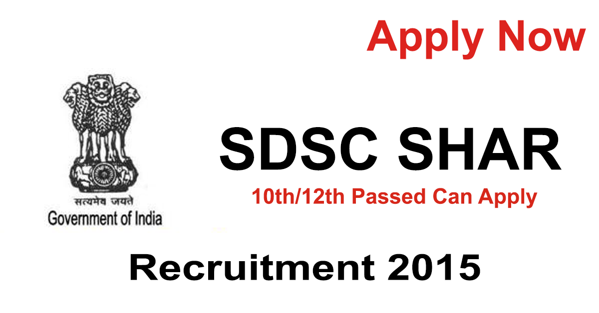 SDSC SHAR Recruitment 2015