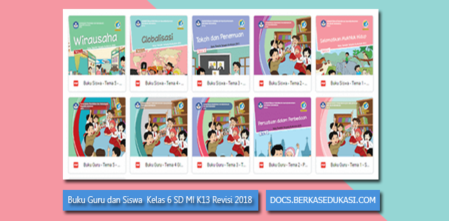 Buku Guru dan Siswa Kelas 6 SD MI Kurikulum 2013 Revisi 2018