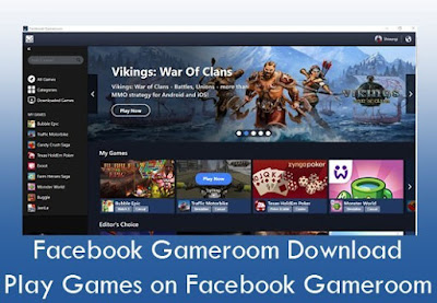 How Do You Play Games on Facebook Gameroom | Facebook Gameroom Download