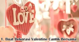 Buat Dekorasi Valentine Cantik Bersama merupakan salah satu cara seru untuk merayakan valentine bersama keluarga