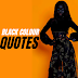 20+ Beast Quotes on Black Colour to Use for Style and Fashion