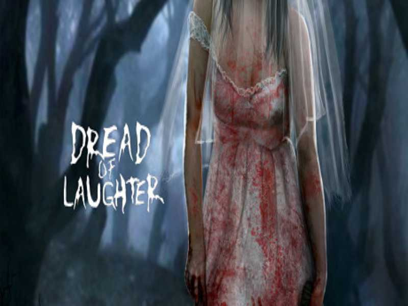 Download Dread of Laughter Game PC Free on Windows 7,8,10