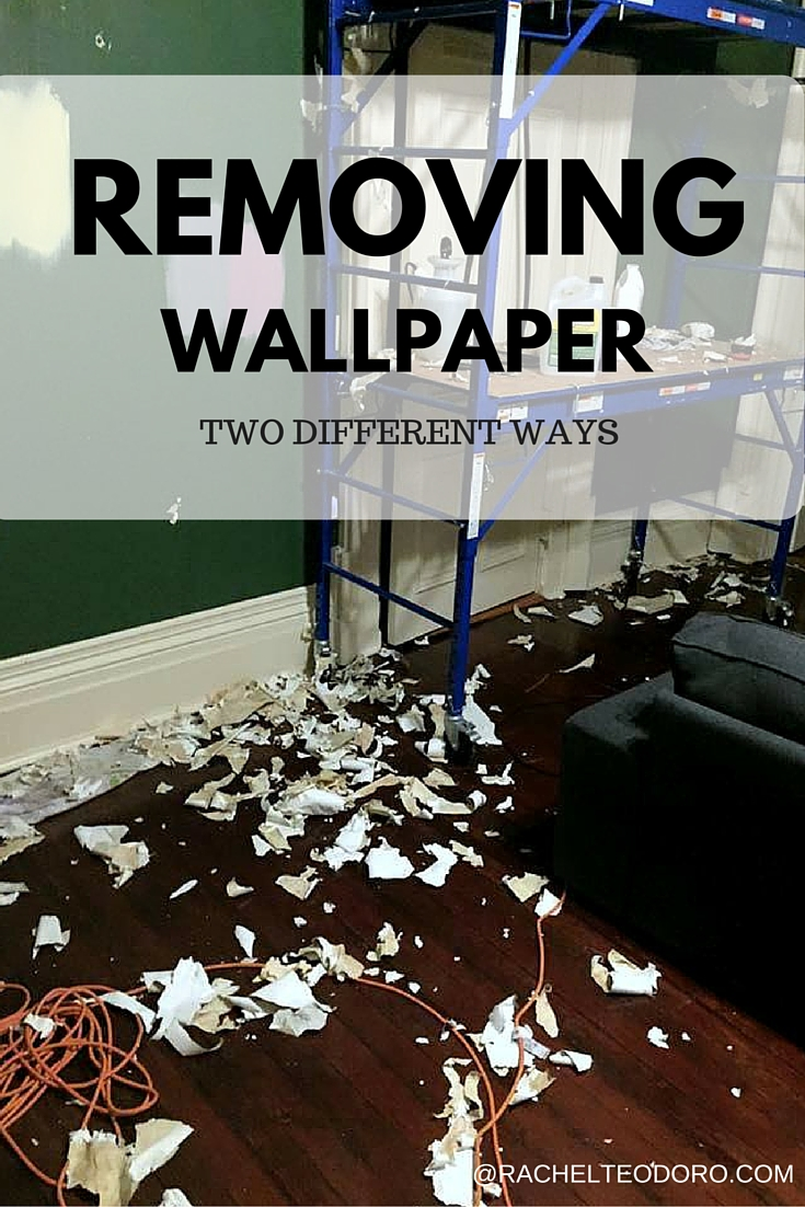 how to remove wallpaper two different methods rachel teodoro
